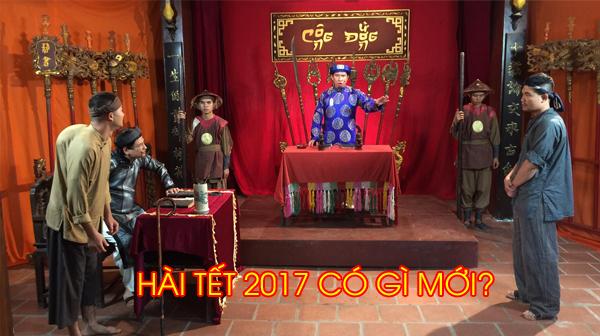 Hài Tết 2017 có gì mới?